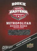 2017-18 Upper Deck MVP Rookie Redemption #RR3 Metropolitan Division NM-MT