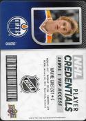 2017-18 Upper Deck MVP NHL Player Credentials Level 1 VIP Access #NHL-WG Wayne Gretzky NM-MT Oilers