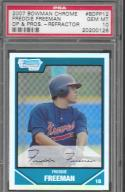 2007 Bowman Draft Chrome Draft Picks Refractors #BDPP12 Freddie Freeman PSA 10 GEM MINT Braves