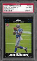 2007 Topps Chrome Refractors #TC200 Calvin Johnson PSA 8 NM-MT Lions