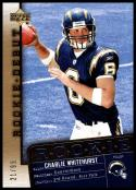 2006 Upper Deck Rookie Debut Gold #173 Charlie Whitehurst NM-MT 21/99 San Diego Chargers Official NF Trading Card