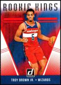 2018-19 Donruss Rookie Kings #28 Troy Brown Jr. NM-MT Washington Wizards Official NBA Basketball Card