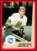 1988-89 ProCards IHL Kalamazoo Wings #NNO Jarmo Myllys NM-MT Kalamazoo Wings  IHL Hockey Trading Card