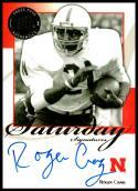 2008 Press Pass Legends Saturday Signatures #SS-RC Roger Craig NM-MT Nebraska Cornhuskers
